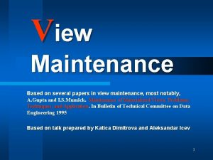 View Maintenance Based on several papers in view