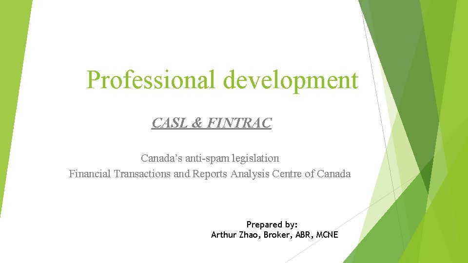 Professional development CASL FINTRAC Canadas antispam legislation Financial
