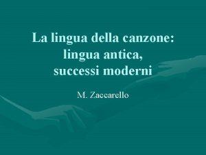 La lingua della canzone lingua antica successi moderni