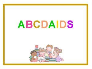 ABCDAIDS A Aids AIDS Sndrome da Imunodeficincia Adquirida
