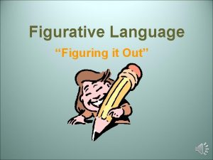 Figurative Language Figuring it Out Figurative and Literal