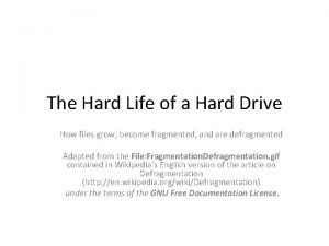 The Hard Life of a Hard Drive How