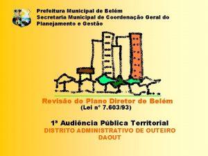 Prefeitura Municipal de Belm Secretaria Municipal de Coordenao