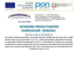 REVISIONE PROGETTAZIONE CURRICOLARE ANNUALE SCUOLA DELLINFANZIA La revisione