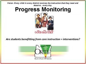 Vision Every child in every district receives the