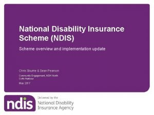 National Disability Insurance Scheme NDIS Scheme overview and