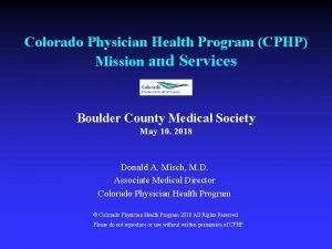 Colorado Physician Health Program CPHP Mission and Services