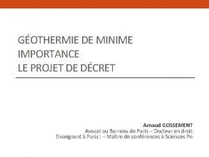 GOTHERMIE DE MINIME IMPORTANCE LE PROJET DE DCRET