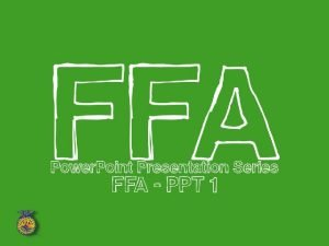 National FFA Organization The largest youth organization in