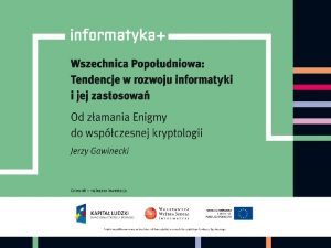 Wojskowa Akademia Techniczna Od zamania Enigmy do wspczesnej