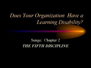 Does Your Organization Have a Learning Disability Senge