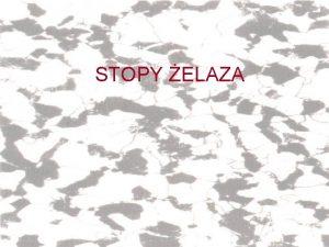 STOPY ELAZA STOPY ELAZA Klasyfikacja STOPY ELAZA Definicje