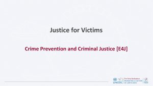 Justice for Victims Crime Prevention and Criminal Justice