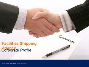 Facilities Shipping Agency Corporate Profile Corporate Introduction Facilities