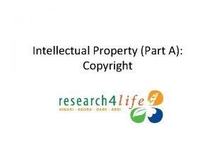 Intellectual Property Part A Copyright Key Topics Part