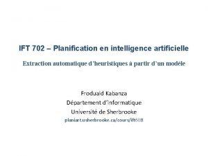 IFT 702 Planification en intelligence artificielle Extraction automatique