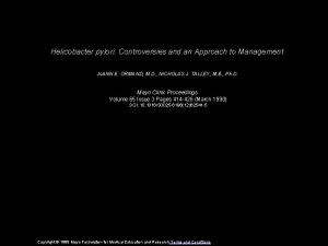 Helicobacter pylori Controversies and an Approach to Management