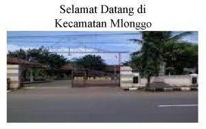 Selamat Datang di Kecamatan Mlonggo KECAMATAN MLONGGO Berdasarkan