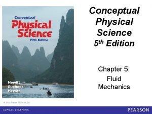 Conceptual Physical Science 5 e Chapter 5 Conceptual