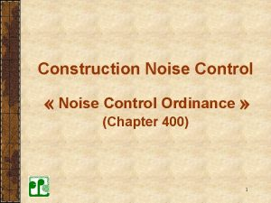 Construction Noise Control Noise Control Ordinance Chapter 400