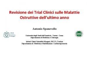 Revisione dei Trial Clinici sulle Malattie Ostruttive dellultimo