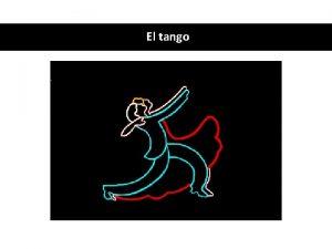 El tango Qu sabes sobre el tango Decide