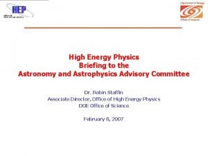 Department of Energy Office of Science High Energy