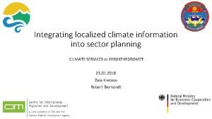 Integrating localized climate information into sector planning CLIMATE