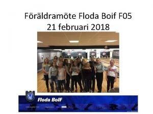 Frldramte Floda Boif F 05 21 februari 2018
