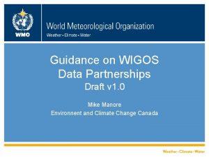 WMO Guidance on WIGOS Data Partnerships Draft v
