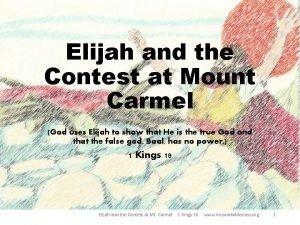 Elijah and the Contest at Mount Carmel God