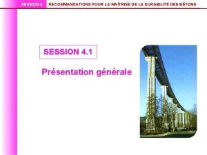 SESSION 4 RECOMMANDATIONS POUR LA MATRISE DE LA