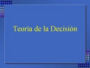 Teora de la Decisin Universidad del CEMA LDE