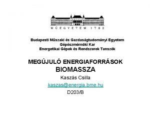 Budapesti Mszaki s Gazdasgtudomnyi Egyetem Gpszmrnki Kar Energetikai