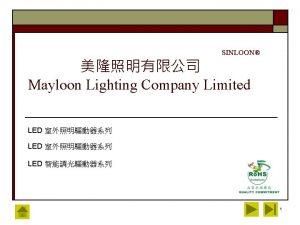 SINLOON Mayloon Lighting Company Limited LED LED 1