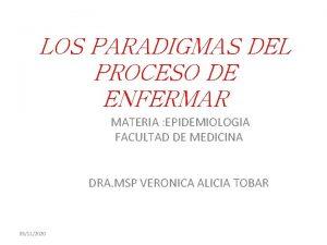 LOS PARADIGMAS DEL PROCESO DE ENFERMAR MATERIA EPIDEMIOLOGIA