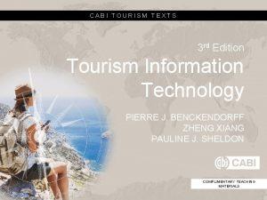 CABI TOURISM TEXTS 3 rd Edition Tourism Information