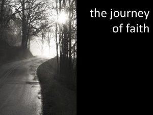 the journey of faith the journey of faith