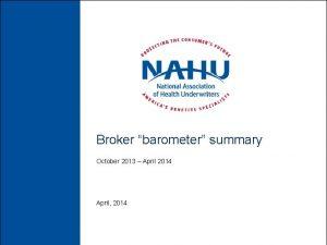 Broker barometer summary October 2013 April 2014 April