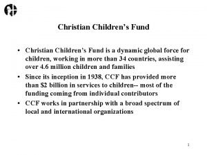 Christian Childrens Fund Christian Childrens Fund is a