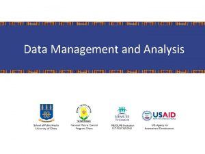 Data Management and Analysis Data Management Learning Objectives