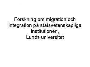 Forskning om migration och integration p statsvetenskapliga institutionen