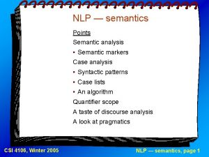 NLP semantics Points Semantic analysis Semantic markers Case