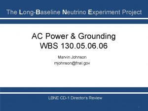 The LongBaseline Neutrino Experiment Project AC Power Grounding