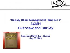 Supply Chain Management Handbook SCMH Overview and Survey