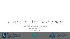 AIM 2 Flourish Workshop SCC FAC ULT Y