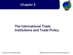 Chapter 2 The International Trade Institutions and Trade