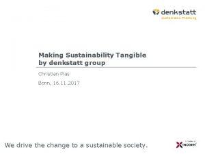 Making Sustainability Tangible by denkstatt group Christian Plas