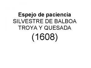 Espejo de paciencia SILVESTRE DE BALBOA TROYA Y