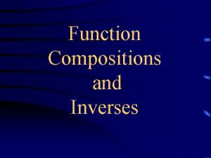 Function Compositions and Inverses Function Notation fx does